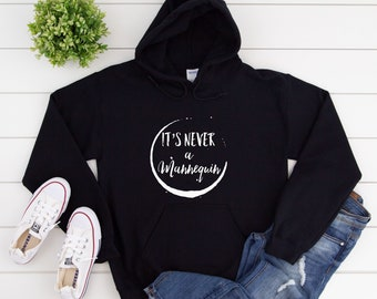 It's Never A Mannequin Hooded Sweatshirt, Crime Junkie Life Rule It's Never A Mannequin Hoodie, True Crime Podcast Hoodie, Crime Junkie Gift