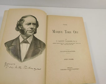 The Masque Torn Off by T. DeWitt Talmage 1881 Antique Illustrated Book
