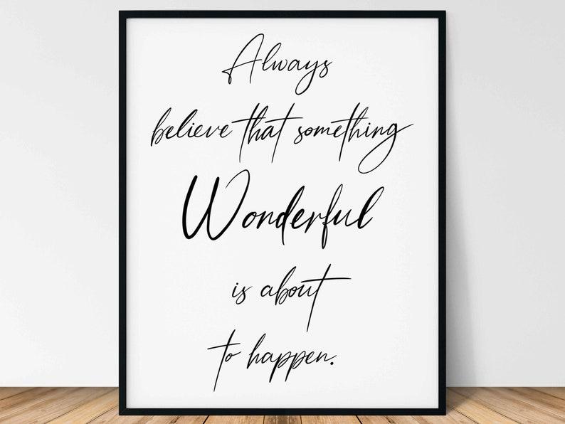 Always Believe Art Print  Spiritual Advice Motivational image 0
