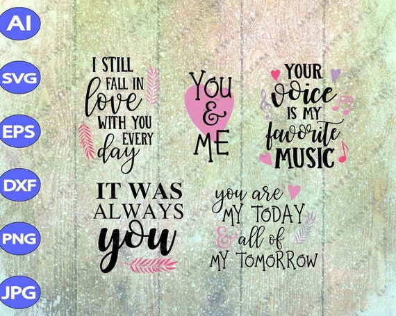 Falling In Love Quotes Svg Cut File Bundle Deal Cut File For Etsy