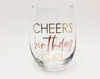 Cheers Birthday Girl, Birthday Wine Glass Gift, Birthday Gift for Girlfriend, Wine Glass for Best Friend, Birthday Stemless Wine Glass