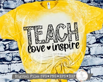 Leopard Teach Love Inspire SVG / Teacher Appreciation SVG / Teacher SVG / Digital Cut File / Sublimation Digital Download