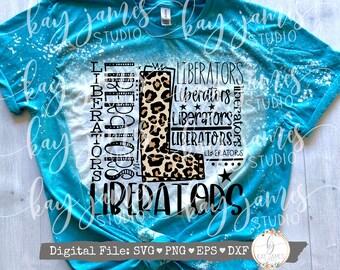 Liberators Custom Order SVG / Typography SVG / Football SVG / School Spirit Shirt / Digital Cut File
