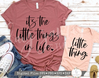 Mom & Me / Its The Little Things in Life SVG / Little Thing SVG / Digital Cut File