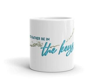 Rather be in the Keys Mug | Florida Keys Mug