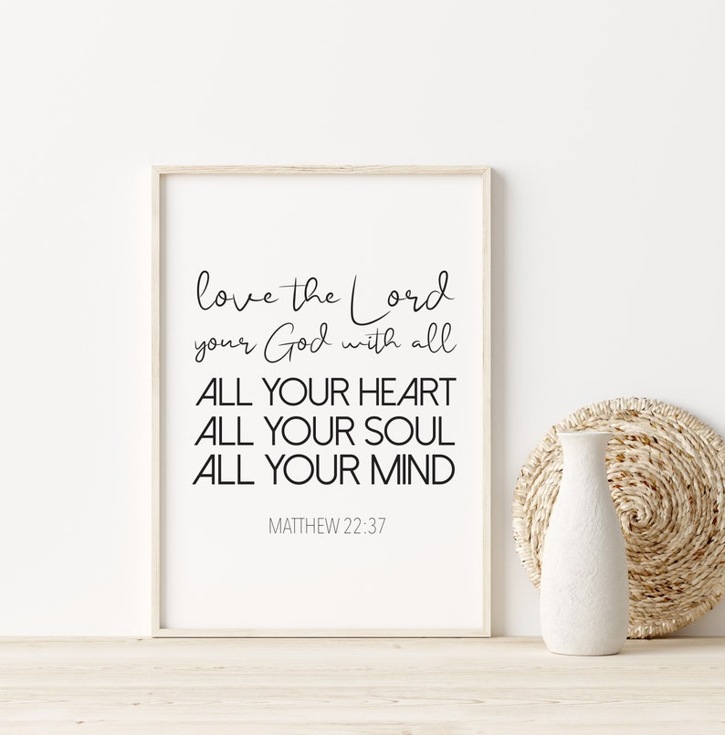 Scripture Wall Art Love The Lord Matthew 22:37 Bible Bible Verse Printable Printable Wall Art Wall Art D\u00e9cor Bible Verse