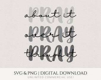 Pray Pray Pray SVG, Pray Over It PNG, Pray T-shirt Design, Cricut DIY Christian Quote Graphic, Commercial Use Digital Printable File