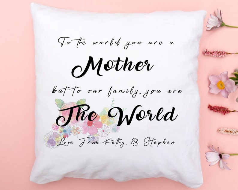 To The World You Are a Mother But To Your Family You Are The image 0