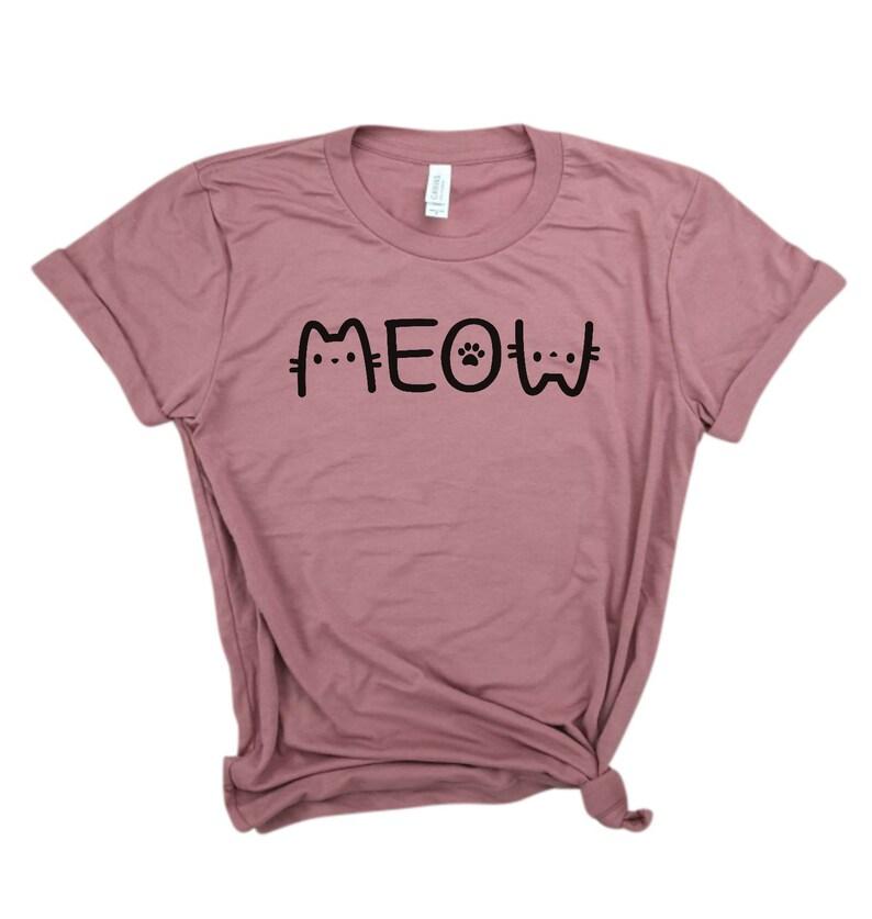 Shirts for Her Cat lovers shirt Meow Women Cat Lover Cat Mom Shirt Cat Lover Tee Gift for Cat Mom Cat Mom Shirt