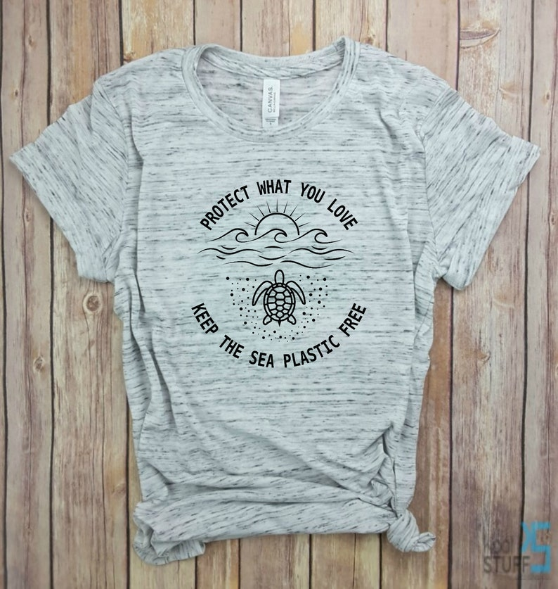 Tree Hugger Protect The Planet Tee Protect The Oceans Protect what you love Keep the Sea Plastic Free Earth day shirt Sea Turtles Tee