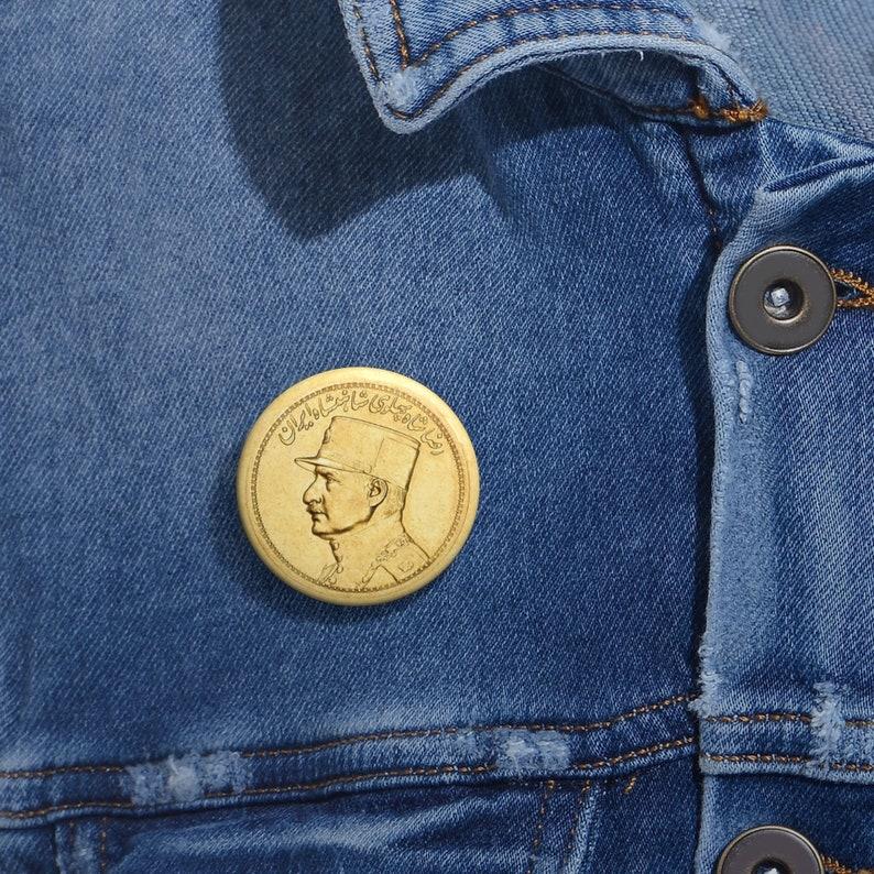 Reza Shah Pin Button Reza Khan Pin Button