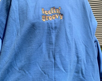 Feelin' Groovy Crewneck