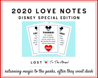 DISNEY 2020 LOVE Notes! Welcome them back to the Parks!