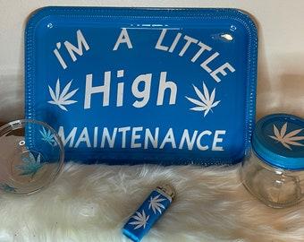 Rolling Tray Set | I'm a little high maintenance | 4pc Rolling Tray Set