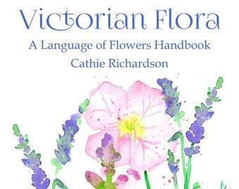 The Language of Flowers Victorian Floriography Symbols Handbook Watercolor