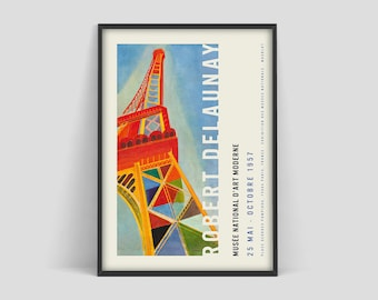Robert Delaunay exhibitoin Poster, Delaunay Paris painting, Delaunay Eiffel tower poster, Paris poster, Eiffel tower poster, French art