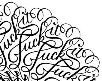 Fuck It Mandala (SVG for personal use)