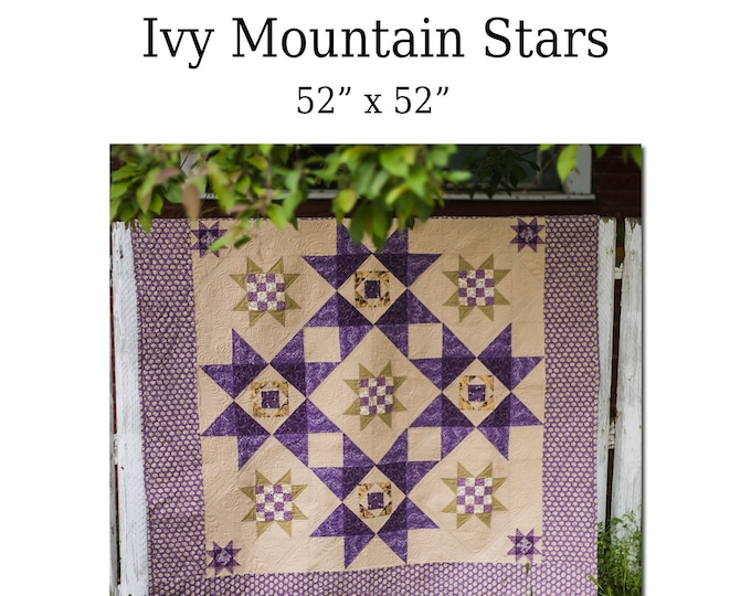 Quilt Pattern PDF Download for Ivy Mountain Stars 52 inches Twin/Throw size
