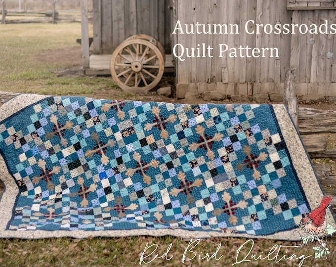 Quilt Pattern PDF Download for Autumn Crossroads, queen size pattern includes wool applique template