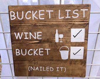 Funny Wine Wood Sign - Bucket List