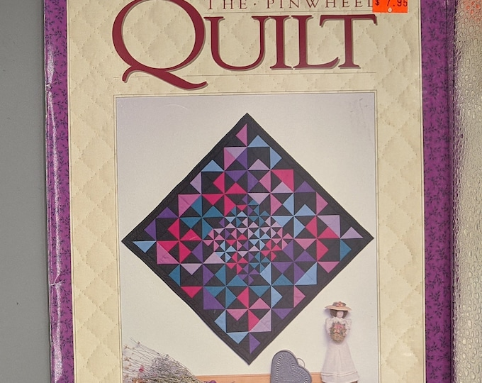 The Pinwheel Quilt  -  Patchwork Quilts Made Easy by Jean Wells