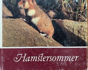 German Children Book About Hamster's Life HAMSTERSOMMER East Germany Kindergarten Education Funny Pictures Vintage Retro 1970s