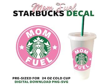 Starbucks Svg Files for Cricut - Mom Fuel SVG Cut File - Mom Fuel Clipart - Mom fuel SVG -Mother SVG - Starbucks Cold Cup Svg