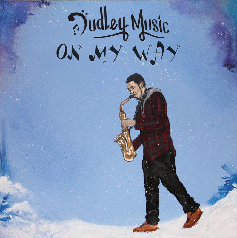 Dudley Music  On My Way CD image 0