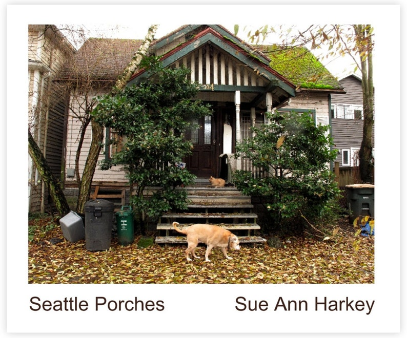 Seattle Porches  Photographs by Sue Ann Harkey  Imagewrap  image 0