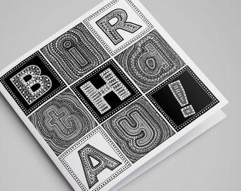 Black & White Birthday! Card / Birthday Card / Happy Birthday Card / Greeting Cards / Blank Cards / Illustration