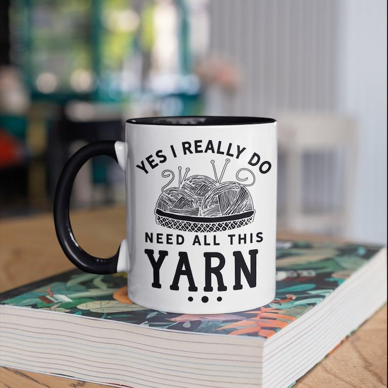 Yarn Knitting Mug Funny Crocheting Knitting Coffee Mugs image 0