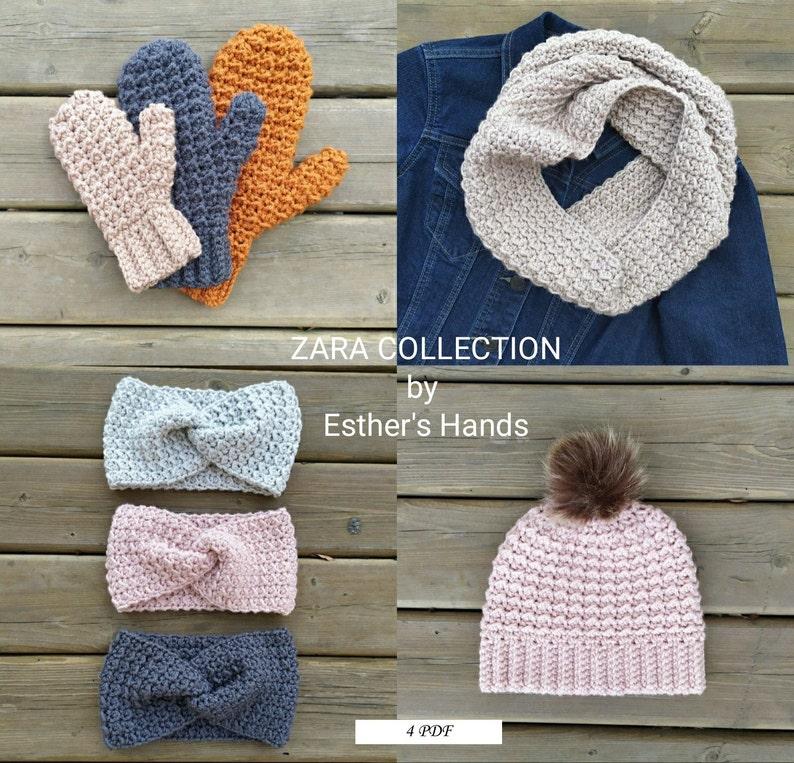 Zara Hat Zara Mittens easy crochet Zara Cowl 4 CROCHET PATTERNS Zara Collection includes Zara Ear Warmer toddler, child, adult sizes