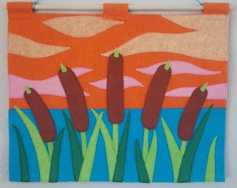 Sunset Cattails Felt Wall Hanging - An Original Handmade Felt Landscape Featuring a Lake Scene with Cattails & a Vibrant Orange and Pink Sky