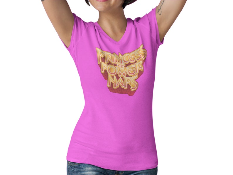 For The Honor Graphic T-Shirt Princess Of Power Naps Women\u2019s Fitted V Neck Shirt Retro 80\u2019s Saturday Morning Cartoons Graphic T-Shirt