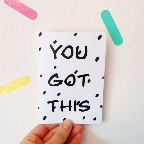 You Got This, Encouragement Card, Congratulations, New Job, Starting Uni