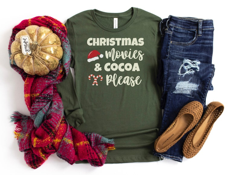 Christmas Movie Watching Shirt Christmas Movies and Cocoa Please Shirt Christmas Long Sleeve Shirt Christmas Apparel