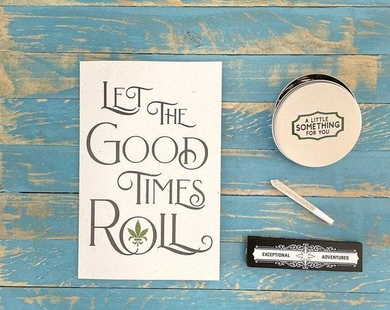 Rolling Card / Cannabis Gifting Card / Good Times / Rolling Tray / Rolling Papers / Weed Card / Weed Accessory / Stoner / Ganja / Hemp