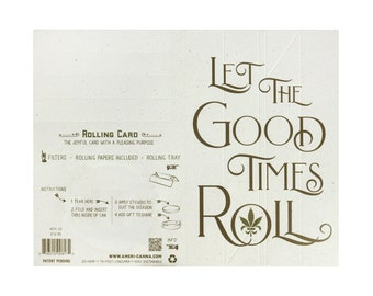 Rolling Card / Cannabis Gifting Card / Good Times / Rolling Tray / Rolling Papers / Weed Card / Weed Accessory / Stoner / Ganja / Hemp