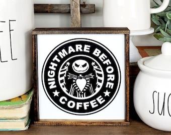 Nightmare Before Coffee, Starbucks sign, coffee bar decor, Jack Skellington, coffee bar sign, tiered tray sign, Halloween, Halloween sign