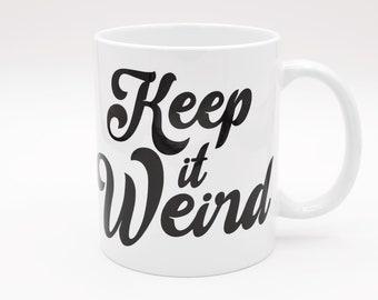 Keep It Weird Mug Morbid True Crime Podcast Quote Gothic Black Decal 11oz White Ceramic Cup
