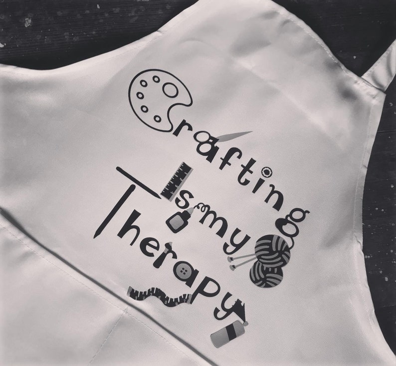Crafting Is My Therapy Apron