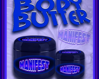 MANIFEST Whipped Organic Body Butter Organic Skin Care Shea Butter Self Care Witchcraft Love Spells Witchy Manifestation Metaphysical Shop