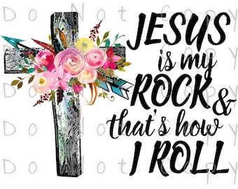 Jesus Is My Rock This Is How I Roll Waterslide Decal - Perfect for Tumblers - Tumbler Supplies - Clear - White - Laser Printed Decals