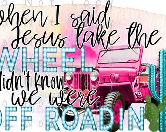 Jesus Take The Wheel Waterslide Decal - Perfect for Tumblers - Tumbler Supplies - Clear - White - Laser Printed Decals - Photo Decals