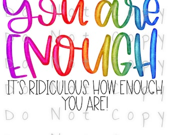 You Are Enough Watercolor Waterslide Decal - Perfect for Tumblers - Tumbler Supplies - Clear - White - Laser Printed Decals - Photo Decals