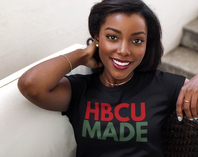 HBCU Made T-Shirt - Black Colleges | Education | Greek Life | Alumni | Homecoming | Support HBCUs