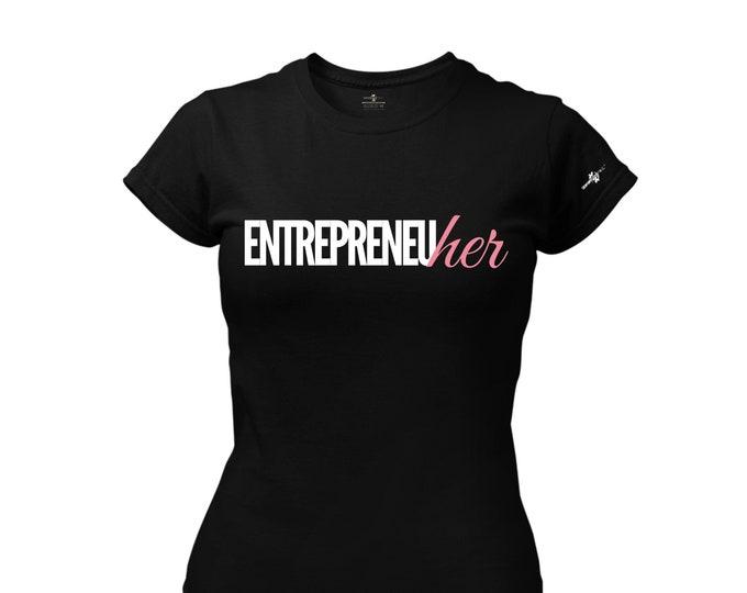 EntrepreneuHER T-Shirt