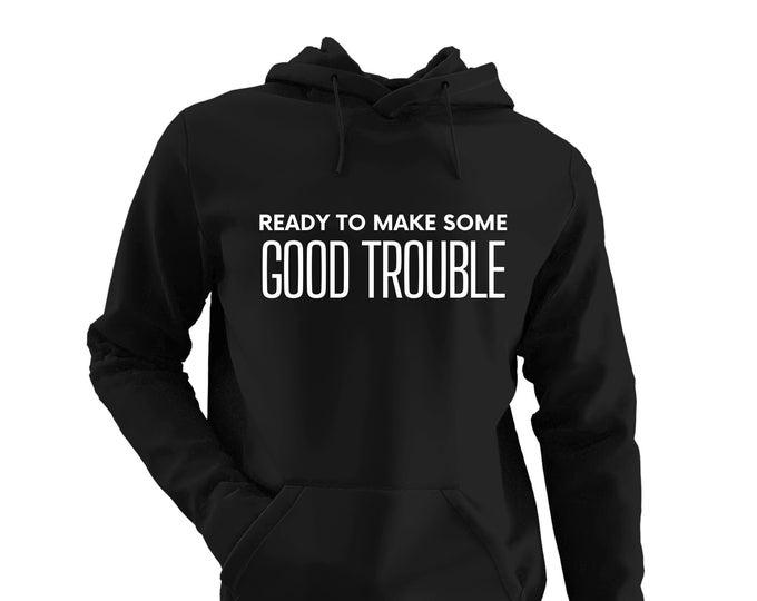 Good Trouble Hoodie