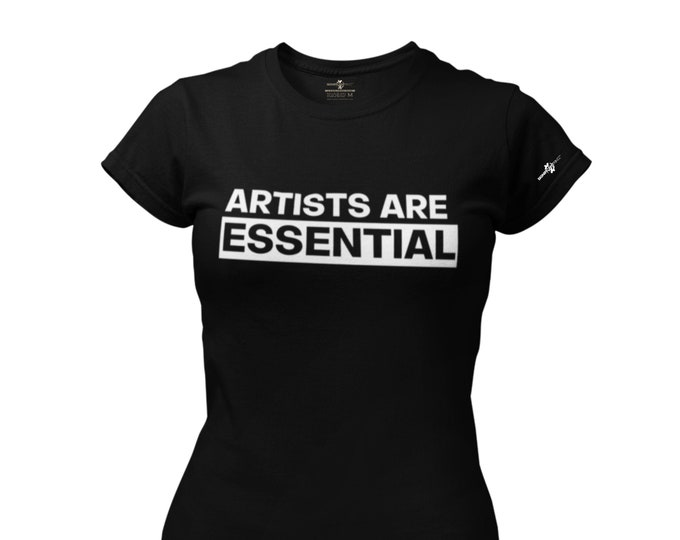 Artists Are Essential T-Shirt