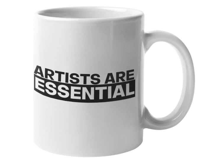 Artists Are Essential Mug